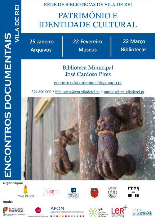 Património e Identidade Cultural – 22 de fevereiro, Vila deRei