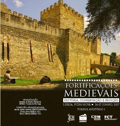 """Colóquio Internacional """"Fortificações Medievais. História, Conservação eFruição"""""""